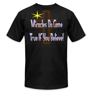 Miracles Come True If You Believe In Them - Men's Fine Jersey T-Shirt