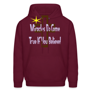Miracles Come True If You Believe In Them - Men's Hoodie