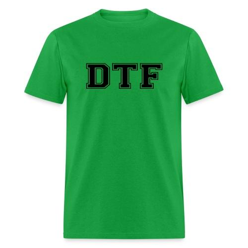 DTF - Mens - Men's T-Shirt