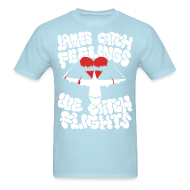 T-Shirts ~ Men's T-Shirt ~ Lames Catch Feelings
