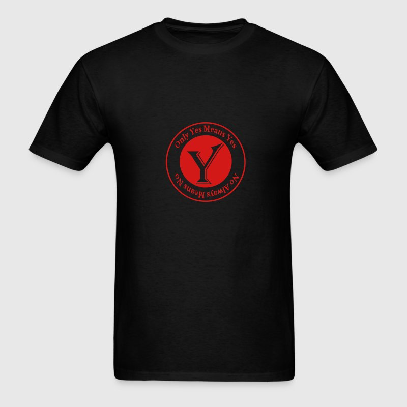 Only Yes Means Yes T-Shirts - Men's T-Shirt