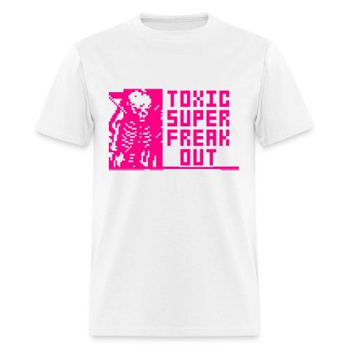 TOXIC SUPER FREAKOUT - Men's T-Shirt
