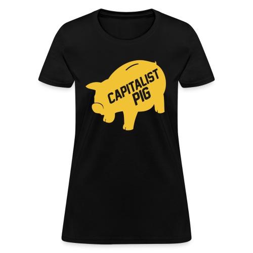 Capitalist Piggy Bank - Women's T-Shirt