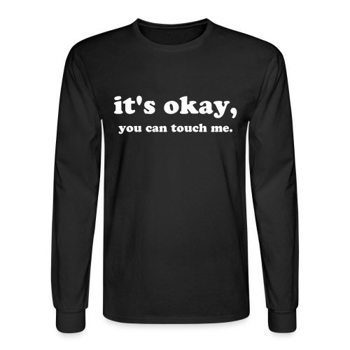 It's Okay - Men's Long Sleeve T-Shirt