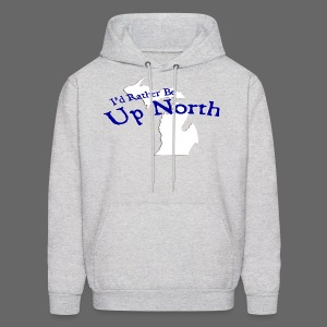 I'd Rather Be Up North - Men's Hoodie