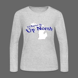 I'd Rather Be Up North - Women's Long Sleeve Jersey T-Shirt