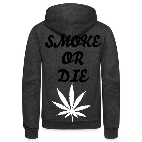 SMOKE OR DIE WITH NO HOOD DESIGN - Unisex Fleece Zip Hoodie