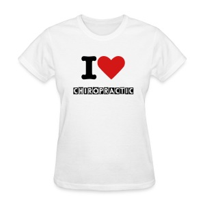 I LOVE Chiropractic  - Women's T-Shirt