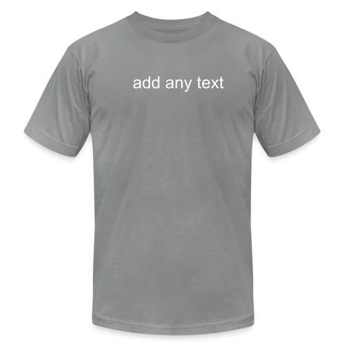 ADD ANY TEXT - Men's Fine Jersey T-Shirt