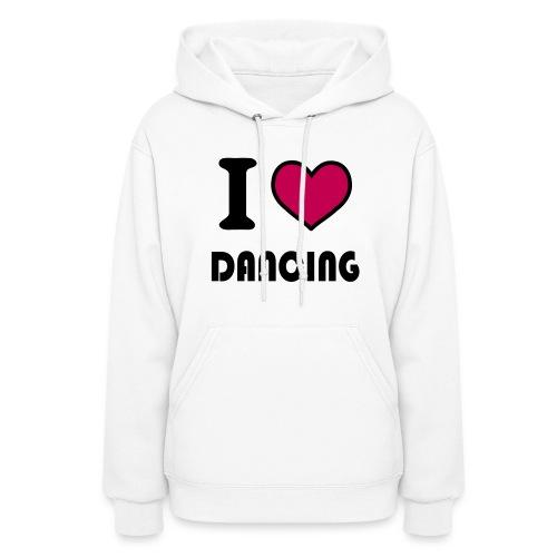 I Love Dancing - Women's Hoodie