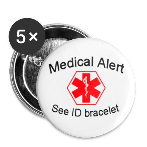 Medical Alert - See ID bracelet - 2.25 inch button - pack of 5 - Large Buttons