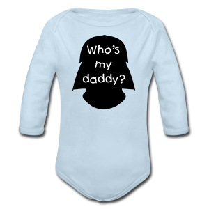 Who's My Daddy? - Long Sleeve Baby Bodysuit