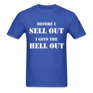 NO SELL OUT - Men's T-Shirt