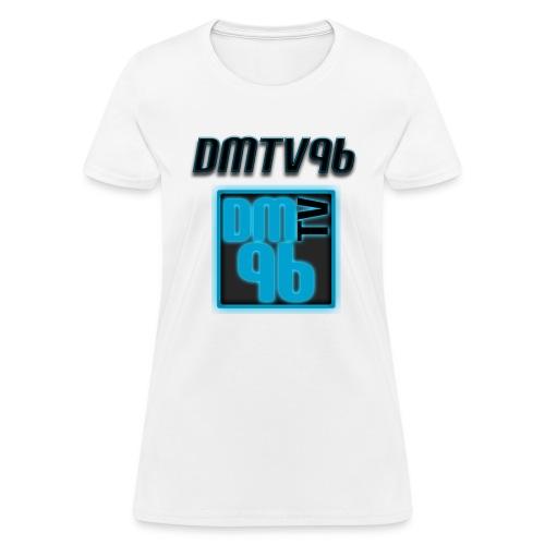 DMTV96 For the Ladies - Women's T-Shirt
