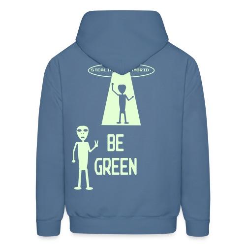 GLOW IN THE DARK - Be Green - Alien Hybrid Spaceship - Come In Peace - Men's Hoodie - Men's Hoodie