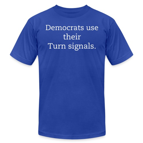 Democrats Use Their Turn Signals - Men's Fine Jersey T-Shirt