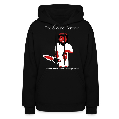 The Second Coming - Jesus Manson Chainsaw Maniac - Women's Hoody - Women's Hoodie