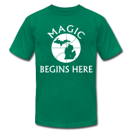 T-Shirts ~ Men's T-Shirt by American Apparel ~ MAGIC BEGINS HERE GREEN