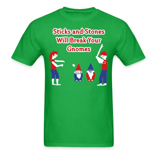 Sticks and Stones Will Break Your Gnomes - Men's T-Shirts - Men's T-Shirt