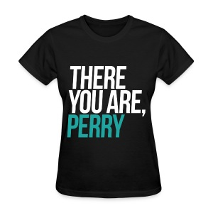 Disney - There You Are Perry - Women's T-Shirt
