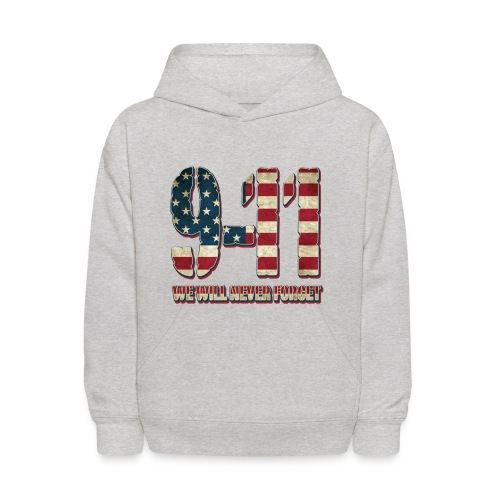 9-11 We Will Never Forget - Kids' Hoodie