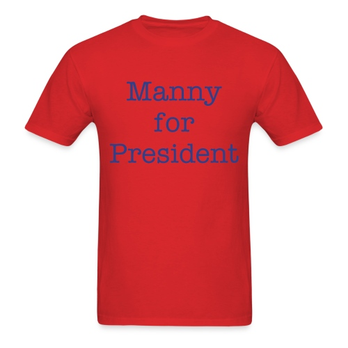 Manny Acta for President Tee - Men's T-Shirt