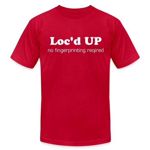 Loc'd Up-choose your shirt color - Men's T-Shirt by American Apparel