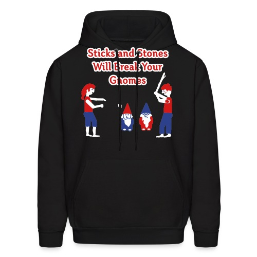 Sticks and Stones Will Break Your Gnomes - Men's Hoody - Men's Hoodie
