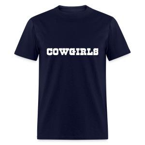 Cowgirls Shirt - Men's T-Shirt