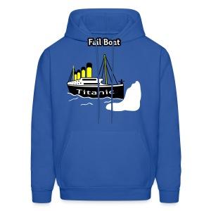 Fail Boat - The Titanic - Men's Hoody - Men's Hoodie