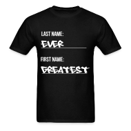 T-Shirts ~ Men's T-Shirt ~ Greatest Ever