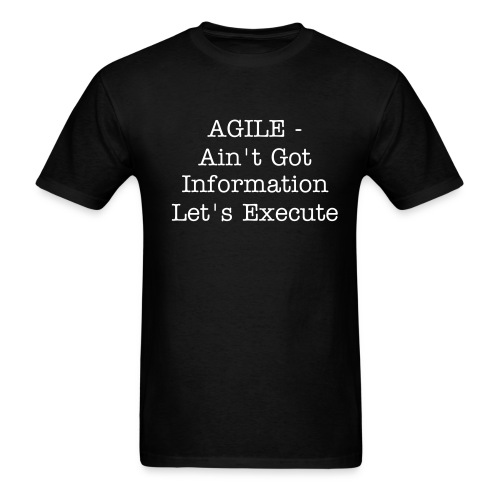 What AGILE Really Means? - Men's T-Shirt