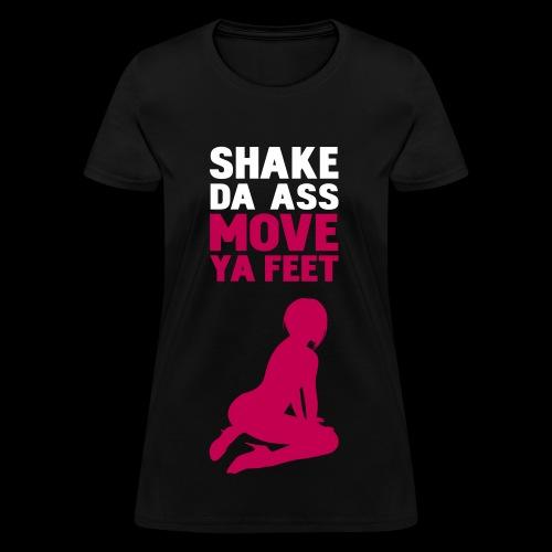 Shake Da Ass (Black Top) - Women's T-Shirt
