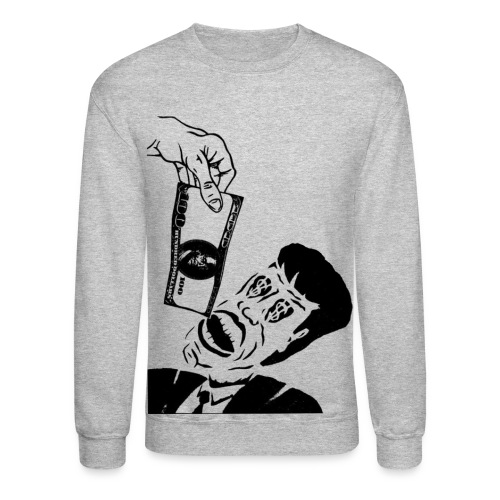 Money hungry Sweatshirt - Crewneck Sweatshirt