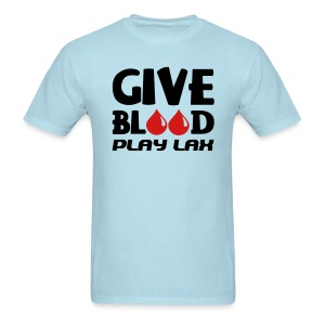 Give Blood Play Lacrosse Men's Standard T-Shirt - Men's T-Shirt