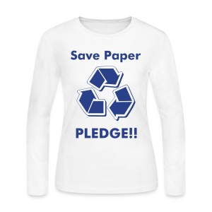 Sigma Dove: Save Paper Pledge!! - Women's Long Sleeve Jersey T-Shirt