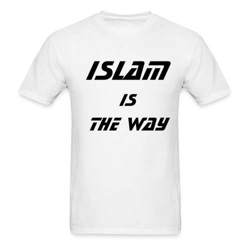 Islam Is The Way - Men's T-Shirt