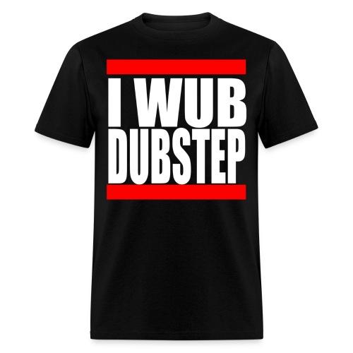 I Wub Dubstep Men's T-Shirt - Men's T-Shirt