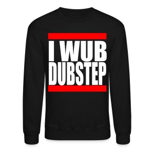 I Wub Dubstep Men's Crew Neck Sweatshirt - Crewneck Sweatshirt