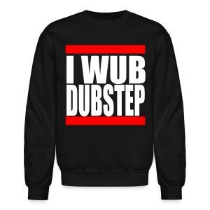 I Wub Dubstep Men's Crew Neck Sweatshirt - Crewneck Sweatshirt