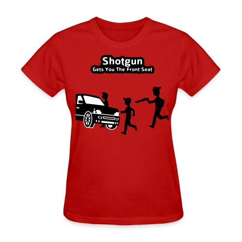 Shotgun - Gets You The Front Seat - Men's T-Shirt - Women's T-Shirt