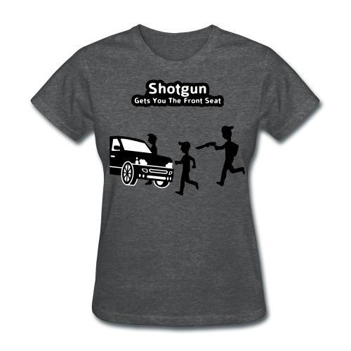 Shotgun - Gets You The Front Seat - Men's T-Shirt - Women's T-Shirt