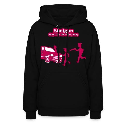 Shotgun - Gets You The Front Seat - Women's Hoody - Women's Hoodie