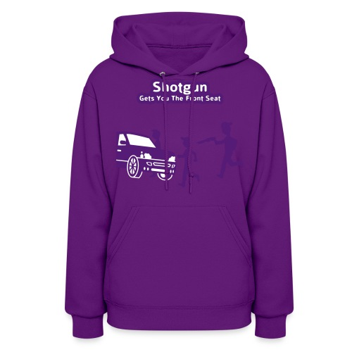 Shotgun - Gets You The Front Seat - Women's Hoody - Women's Hoodie