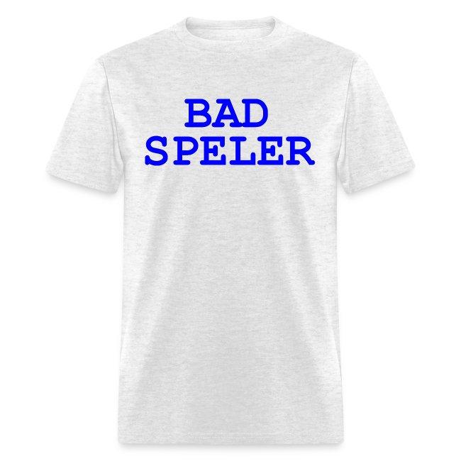 Bad Speler men's tee