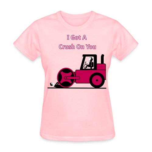 I Got A Crush On You - Steam Roller Girl - Women's T-Shirt - Women's T-Shirt