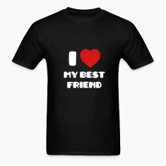I Love my Best Friend T-Shirts