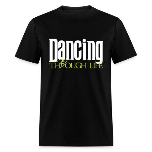 Dancing Through Life - Men's T-Shirt