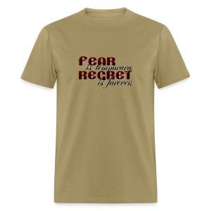 Fear vs Regret - Men's T-Shirt