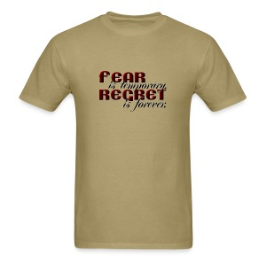Fear vs Regret - Men's T-Shirt